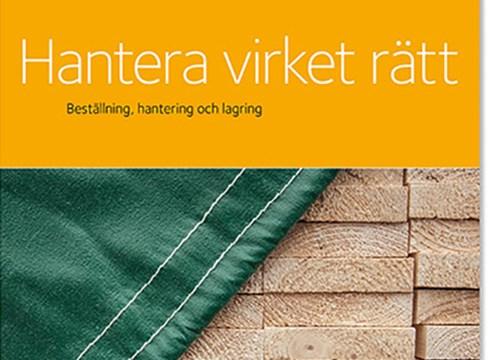 Svenskt Trä lanserar branschstandard för rätt hantering av virke