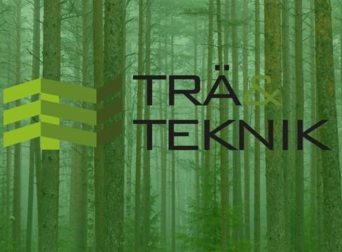 Trä & Teknik