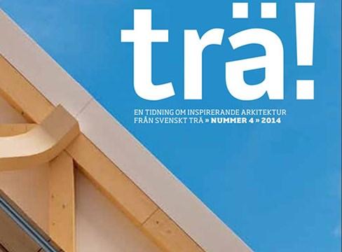 """25-åriga """"Trä!"""" vässar gestaltningen av träarkitektur"""